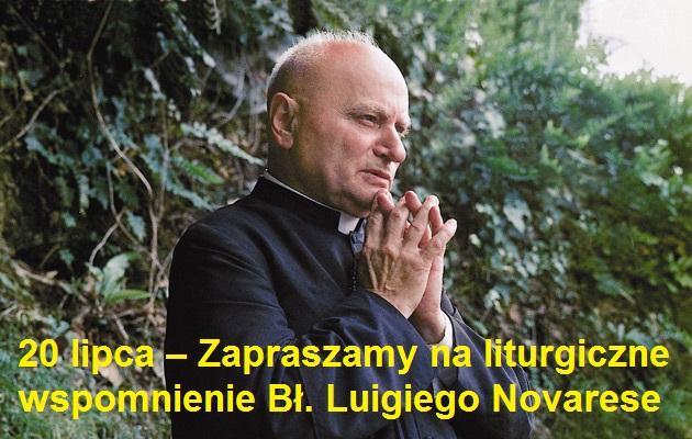 """20 lipca – Zapraszamy na liturgiczne wspomnienie Bł. Luigiego Novarese w Domu """"Uzdrowienie Chorych"""" w Głogowie."""